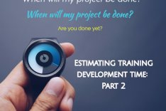 Estimating time to develop training – Part 2